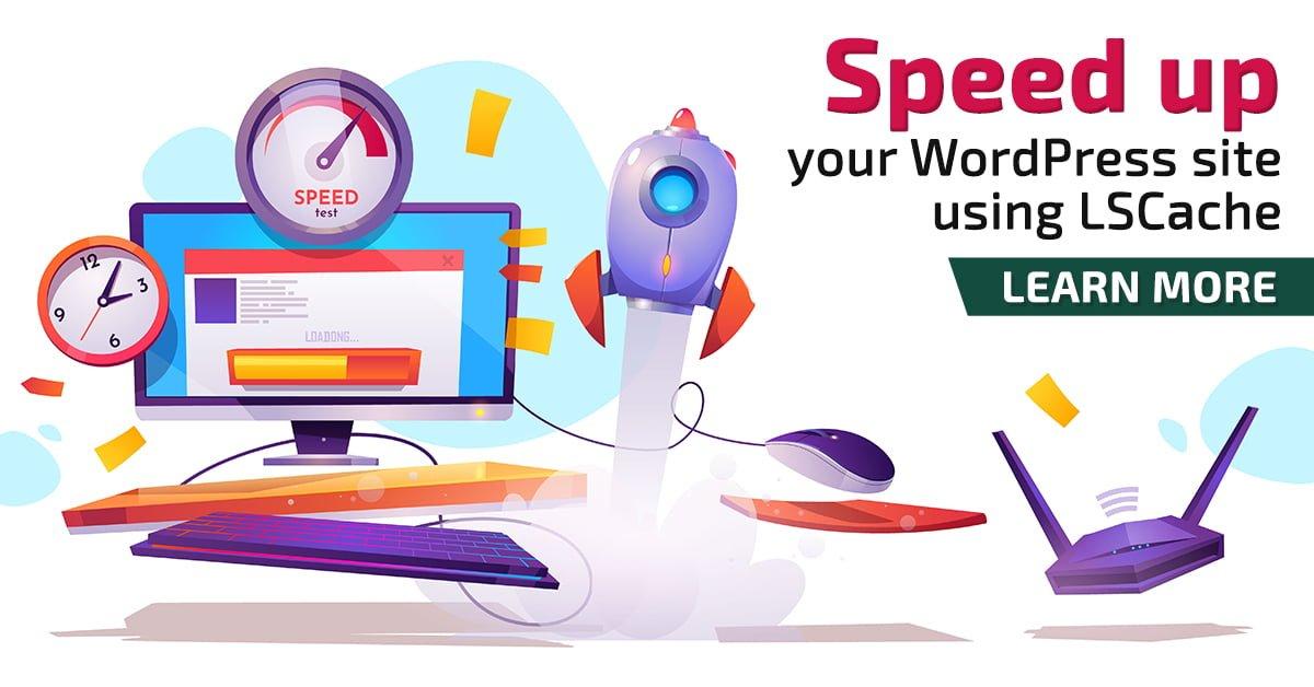 improve-wordpress-speed-using-lscache