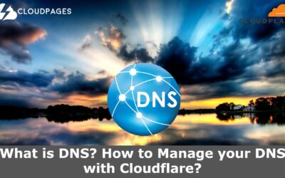 What is DNS? How to Manage your DNS with Cloudflare?