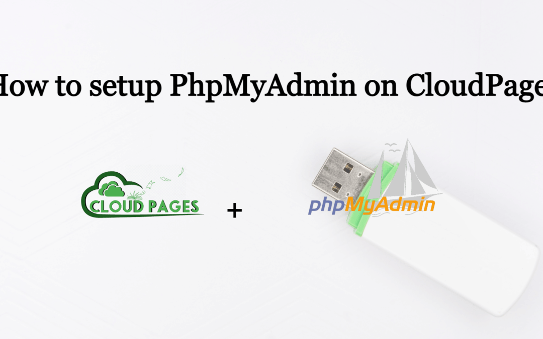 How to setup PHPMyAdmin on CloudPages