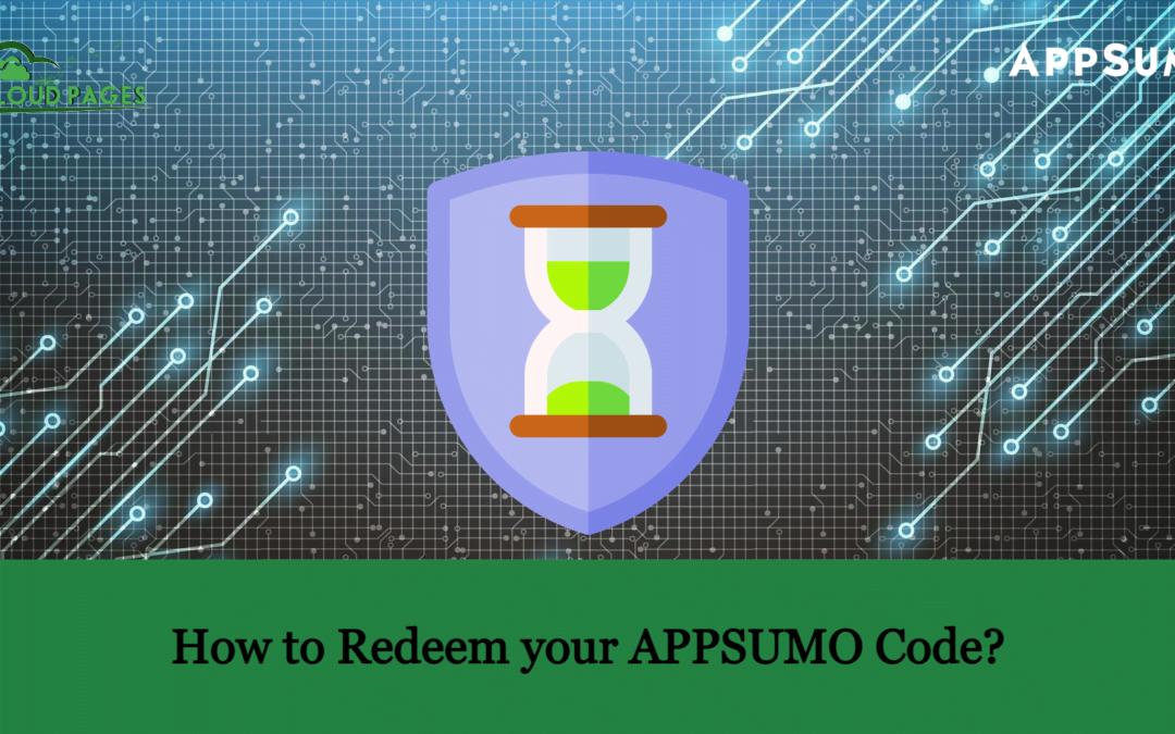 How to Redeem your APPSUMO Code?