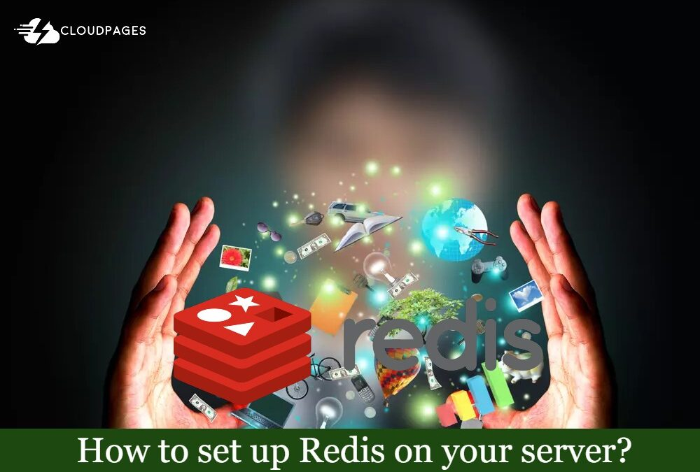 How to set up Redis on your server?