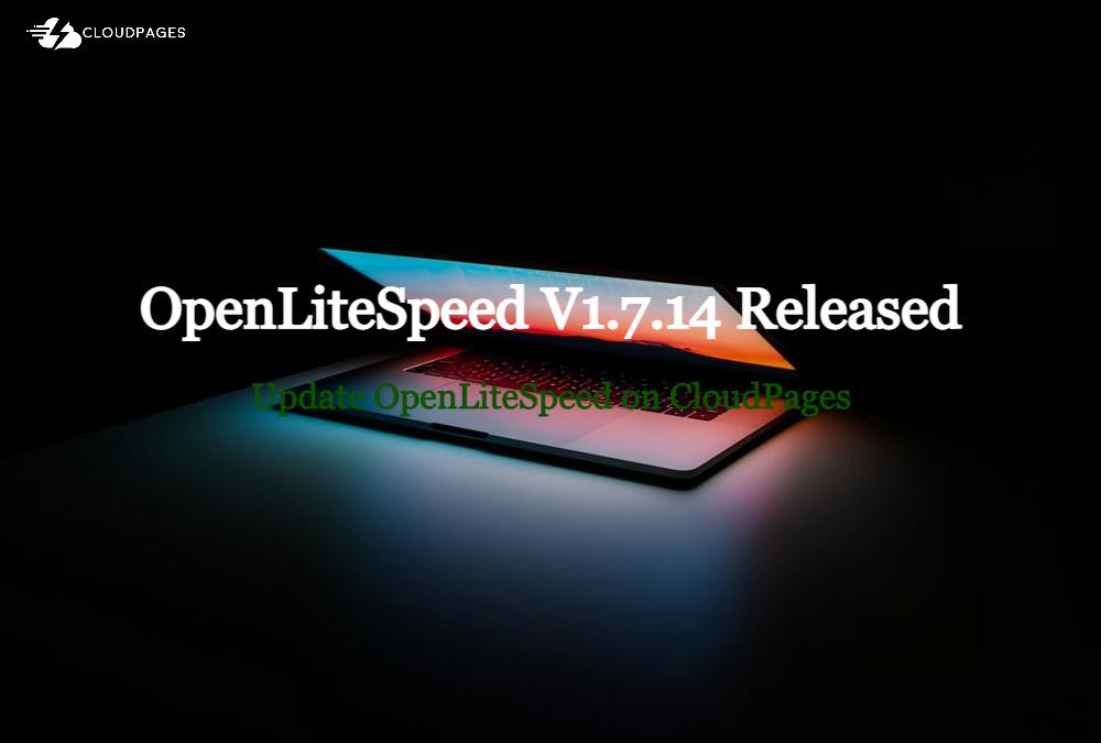 OpenLiteSpeed V1.7.14 Released